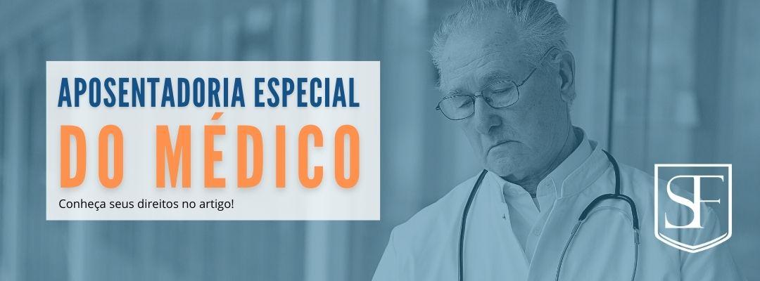 Aposentadoria Especial do Servidor Público: Médico