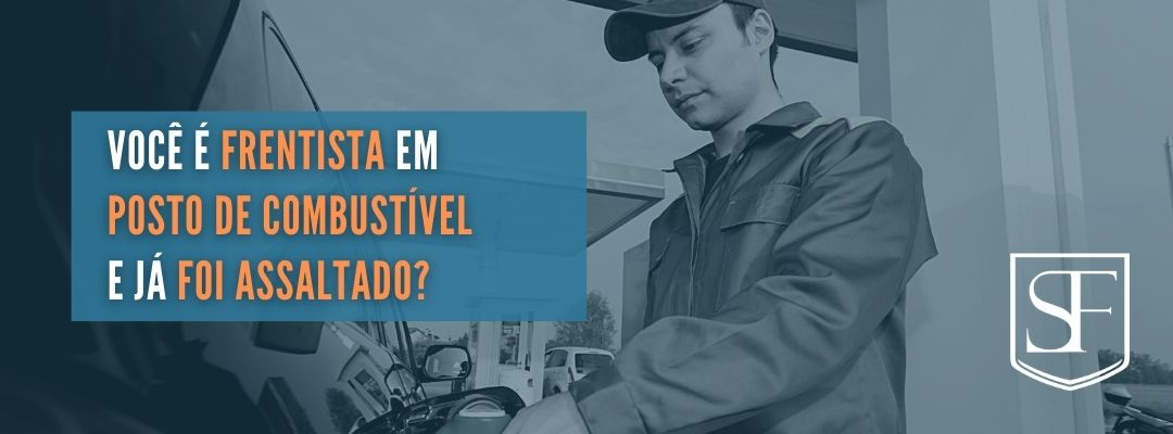 Você é frentista em posto de combustível e já foi assaltado?